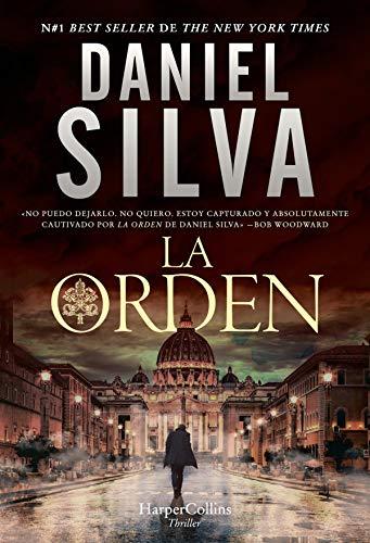 La Orden Harpercollins Spanish Edition Kindle Edition By Silva Daniel Mystery Thriller Suspense Kindle Ebooks Amazon Com