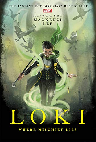Loki: Where Mischief Lies (Marvel Universe YA, 1)