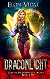 Dragonlight (Lightkey: The Intrepid Lucy Duceaul, Book 2 - PART 1) (Kindle Edition)