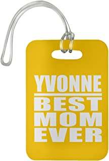 Yvonne Best Mom Ever - Luggage Tag Bag-gage Suitcase Tag Durable - Mother Mom from Daughter Son Kid Wife Athletic Gold Birthday Anniversary Christmas Thanksgiving