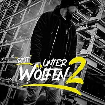 Unter Wölfen 2 / Riot