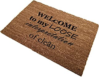 The Personalized Doormats Company Classic Coir Funny Mat - Welcome to My Loose Interpretation of Clean 2' x 3'