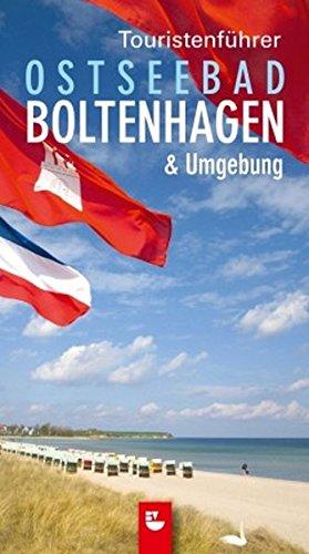 Touristenführer Ostseebad Boltenhagen und Umgebung (9. Jahrgang)