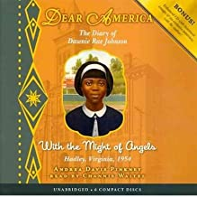 The Diary of Dawnie Ray Johnson : With the Might of Angels: Hadley, Virginia, 1954(CD-Audio) - 2011 Edition