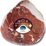 Delikatess Karst Prosciutto - Kraški Pršut ca. 4,5 kg ohne Schwarte 12 Monate gereift mit Meersalz aus der Saline von Piran, Istrien (Einweg)