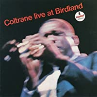 Live at Birdland by JOHN COLTRANE (2015-09-30)