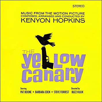 The Yellow Canary - Original Motion Picture Soundtrack