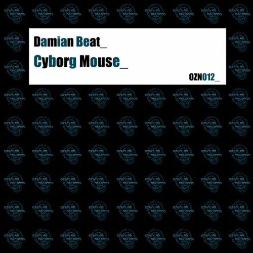 Cyborg Mouse (Original Mix)