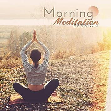 Morning Meditation Session: New Age Sounds for Yoga Training, Deep Meditation, Calmness Balance, Spiritual Awakening, Sounds of Nature for Relaxation