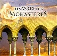 Les Voix Des Monasteres