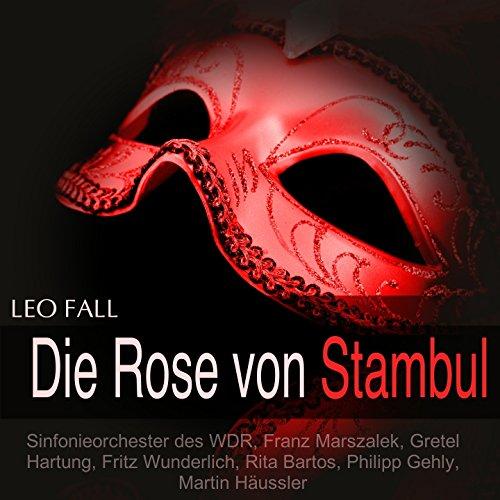Fall: Die Rose von Stambul