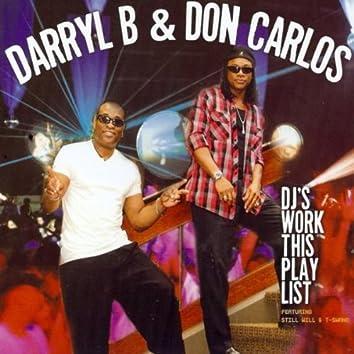 DJ'S WORK THIS PLAYLIST
