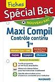 Spécial Bac Maxi Compil de Fiches contrôle continu 1re: cours ultra-visuel, c cc (2019)