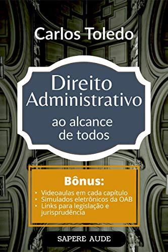 Direito Administrativo ao Alcance de Todos