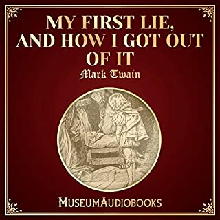 My First Lie, and How I Got Out of It cover art