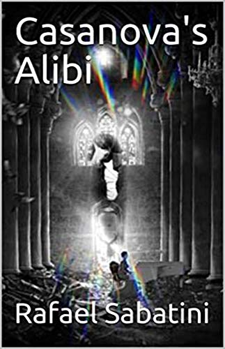 Casanova's Alibi (English Edition)