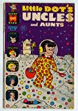 Little Dot's Uncles and Aunts (Harvey Giant Size Comic #41) March 1972