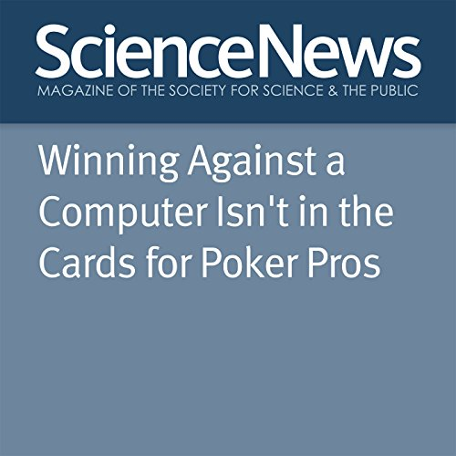 Winning Against a Computer Isn't in the Cards for Poker Pros  By  cover art