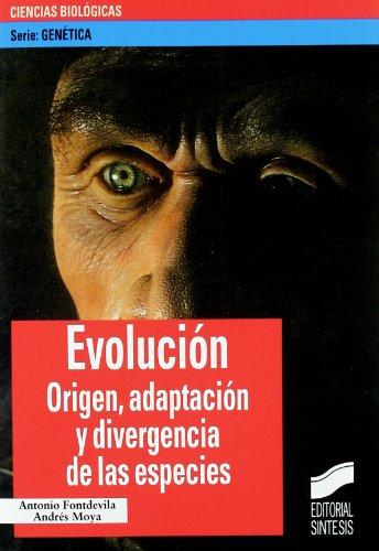 Evolución: origen, adaptación y divergencia de las especies: 8 (Serie Genética)