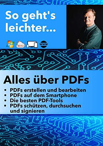 Alles über PDFs: So geht's leichter
