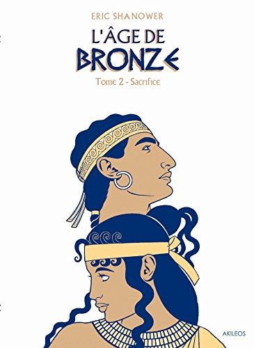 L'Âge de bronze T2: Sacrifice