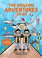 The Amazing Adventures of Us: A Trip to the Aquarium