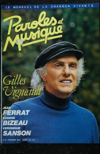Paroles & Musique 54 * 1985 11 * GILLES VIGNEAULT JEAN FERRAT EUGENE BIZEAU VERONIQUE SANSON