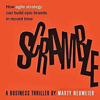 Scramble: How Agile Strategy Can Build Epic Brands in Record Time Titelbild