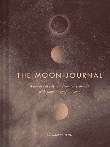 The Moon Journal: A Journey of Self-Reflection Through the Astrological Year (Astrology Journal, Astrology Gift, Moon Book)