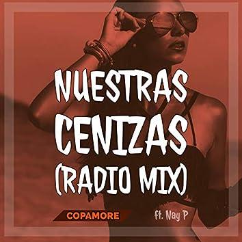 Nuestras Cenizas (Radio Mix)