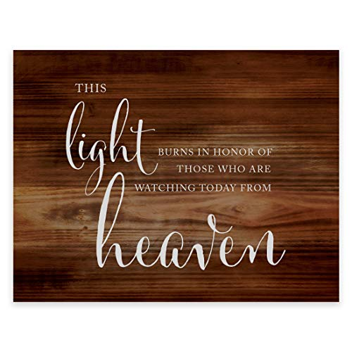 Andaz Press Wedding Party Signs, Rustic Wood Print, 8.5x11-inch, This Light Burns to Honor Those Who are Watching Today from Heaven Memorial Candle Table Sign, 1-Pack, Unframed