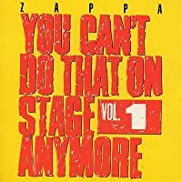 You Can't Do That Vol. 1 by Frank Zappa (2001-08-04)