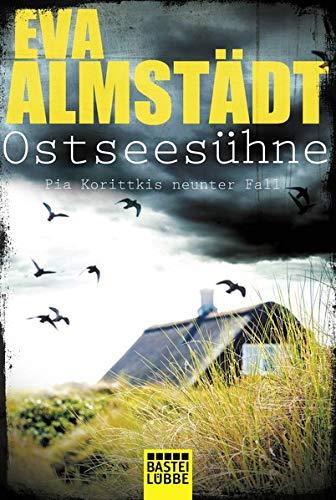 Ostseesühne: Kriminalroman (Kommissarin Pia Korittki, Band 9)