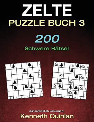 Zelte Puzzle Buch 3: 200 Schwere Rätsel
