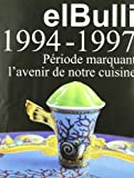 El bulli ii - Frances (1994-1997)