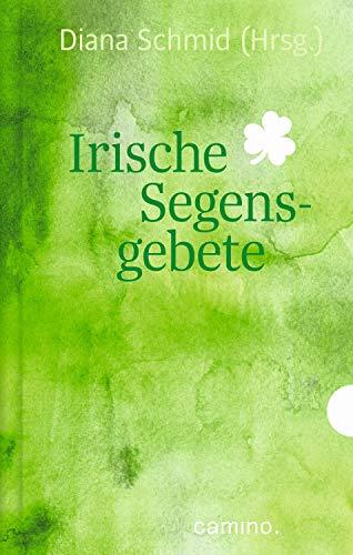 Irische Segensgebete