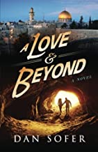 A Love and Beyond by Dan Sofer (2015-03-05)