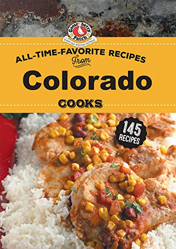 All Time Favorite Recipes from Colorado Cooks (Regional Cooks) (English Edition)