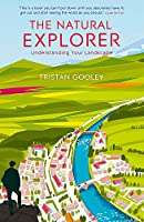 The Natural Explorer: Understanding Your Landscape