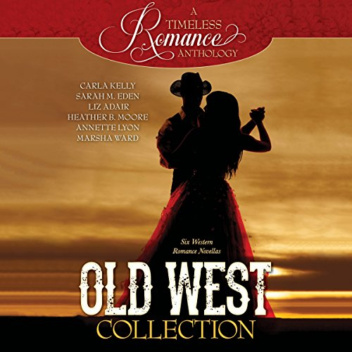 Old West Collection     Six Western Romance Novellas              De :                                                                                                                                 Carla Kelly,                                                                                        Sarah M. Eden,                                                                                        Liz Adair,                   and others                          Lu par :                                                                                                                                 Siiri Scott                      Durée : 10 h et 2 min     Pas de notations     Global 0,0