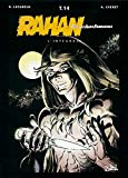 Rahan, fils des âges farouches. L'Intégrale, tome 14