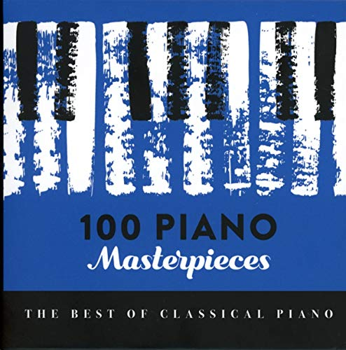 100 Piano Masterpieces (Best of Classical Piano)