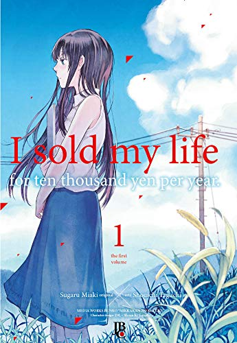 I Sold My Life For Ten Thousand Yen Per Year - Vol. 01