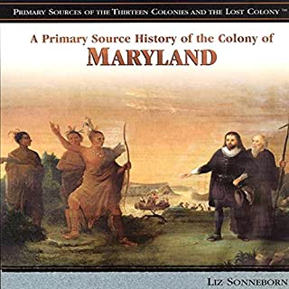 A Primary Source History of the Colony of Maryland cover art