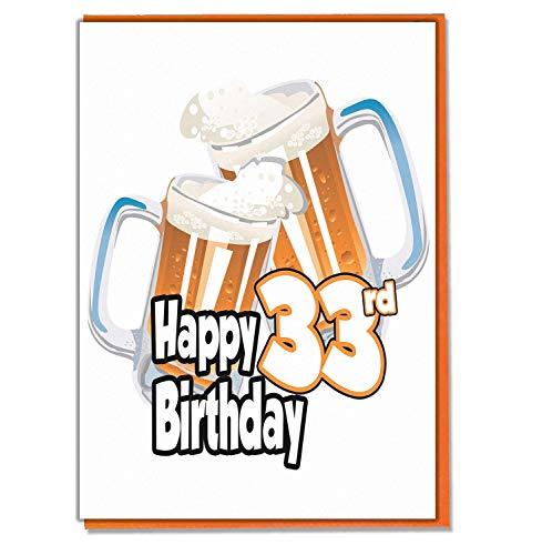 Biglietto Di Auguri Per 33° Compleanno – Birra Pinta – Uomo – Nipote – Papà – Fratello – Marito – Fidanzato – Nonno – Nipote – Nipote