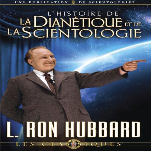 L'Histoire de la Dianétique et de la Scientologie [The Story of Dianetics & Scientology] cover art
