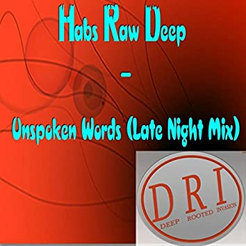 Unspoken Words (Late Night Mix)