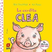 La cerdita Clea/ Penelope the Piglet