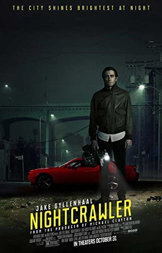 Nightcrawler Movie Poster 11 Spring new work one after another x 2014 Cheap sale C Style 17 Unframed