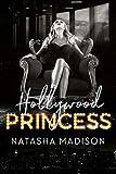 Hollywood Princess (Hollywood Royalty Book 2) (English Edition)